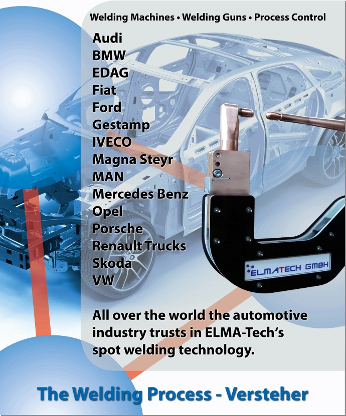 The automotive industry trusts in resistance spot welding technology of ELMA-Tech worldwide.